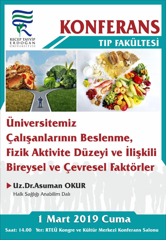 Üniversitemiz Çalışanlarının Beslenme, Fizik Aktivite Düzeyi ve İlişkili Bireysel ve Çevresel Factörler