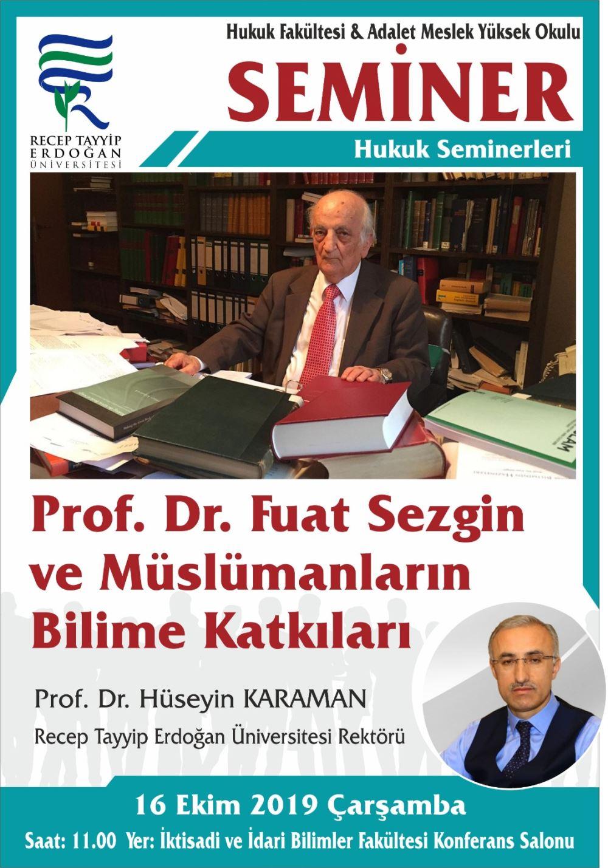 Prof. Dr. Fuat Sezgin ve Müslümanların Bilime Katkıları